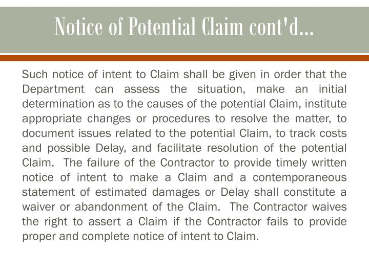 Notice of Potential Claim cont'd...