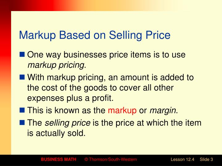 Markup based on selling price