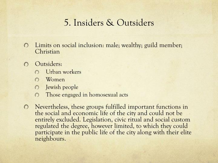 5. Insiders & Outsiders