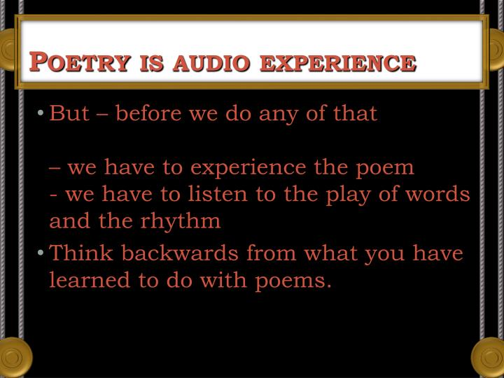 Poetry is audio experience