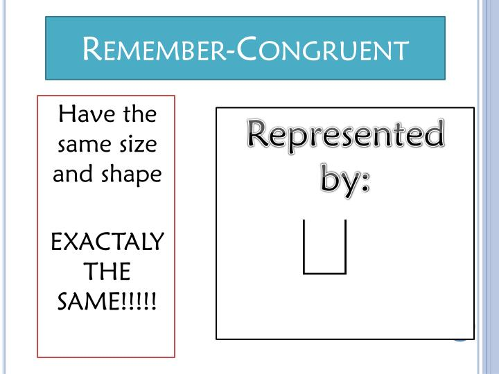 Remember-Congruent