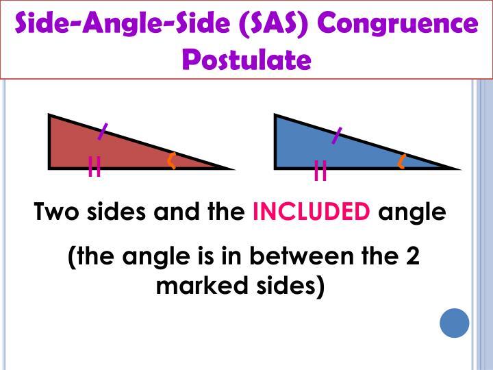 Side-Angle-Side (SAS) Congruence Postulate