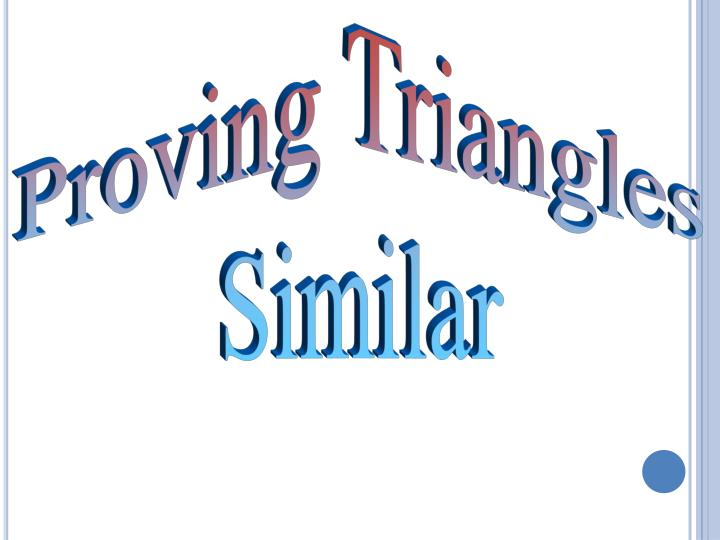 Proving Triangles