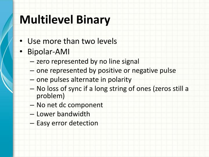 Multilevel Binary