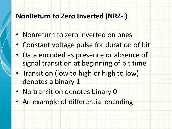 NonReturn to Zero Inverted (NRZ-I)
