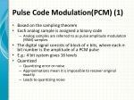 pulse code modulation pcm 1