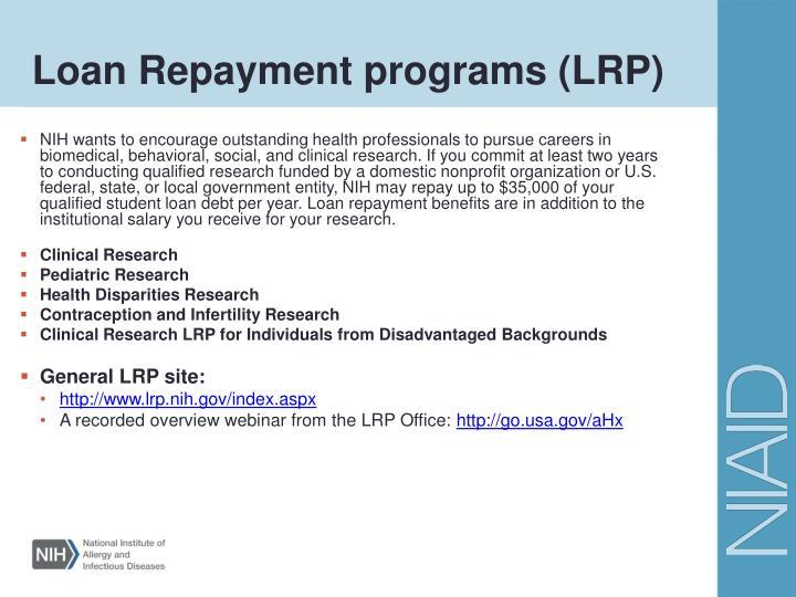 Loan Repayment programs (LRP)