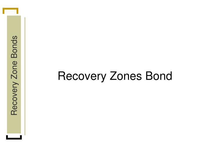 Recovery Zones Bond