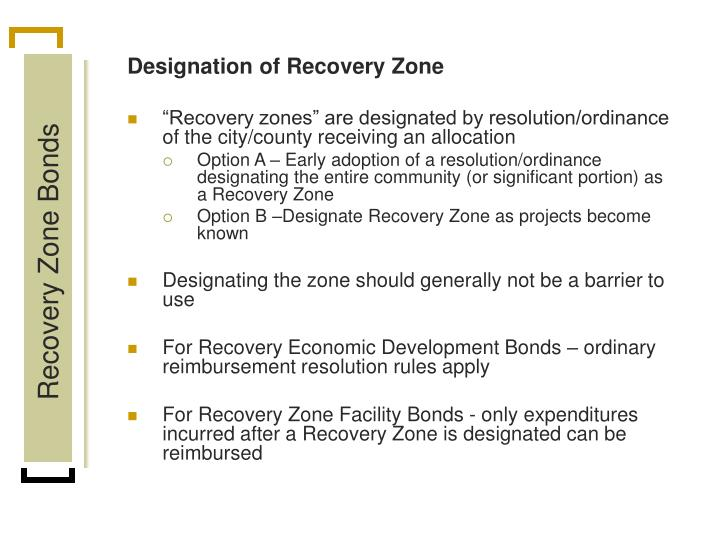 Designation of Recovery Zone