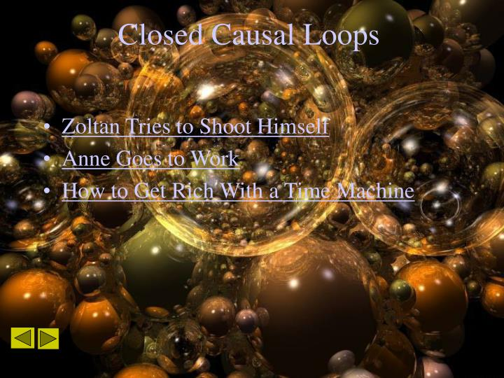 Closed Causal Loops