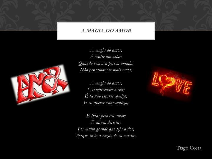 A Magia do Amor