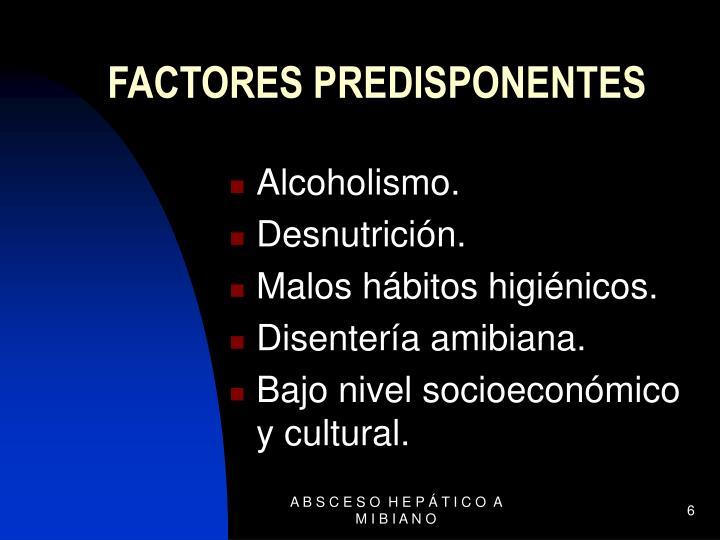 FACTORES PREDISPONENTES