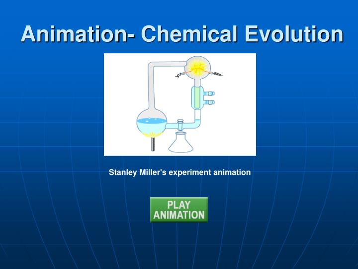 Animation- Chemical Evolution