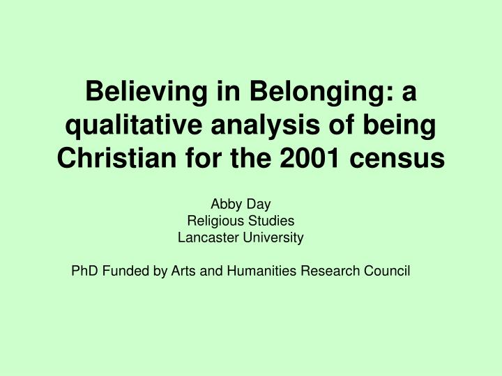 Believing in Belonging: a qualitative analysis of being Christian for the 2001 census