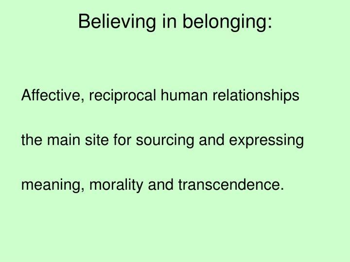 Believing in belonging: