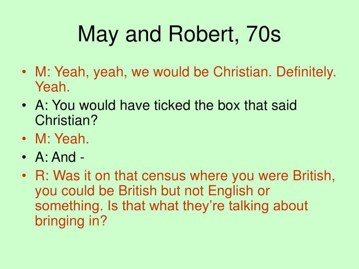 May and Robert, 70s