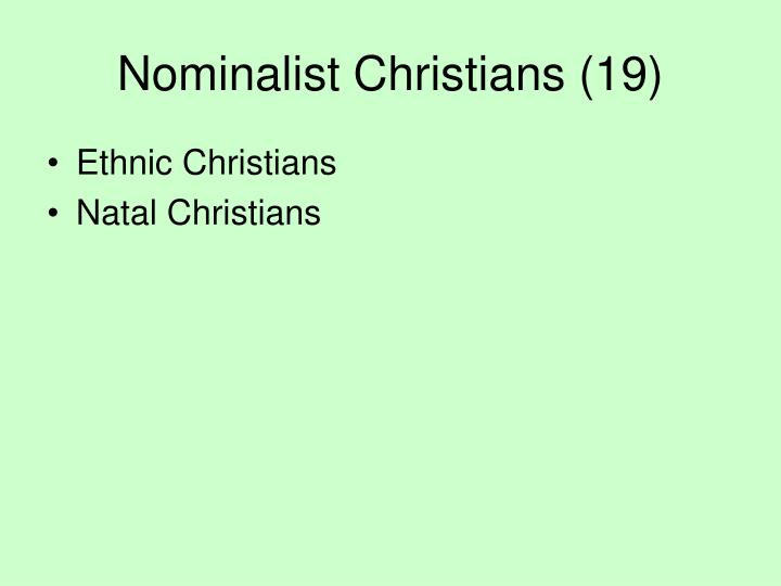 Nominalist Christians (19)
