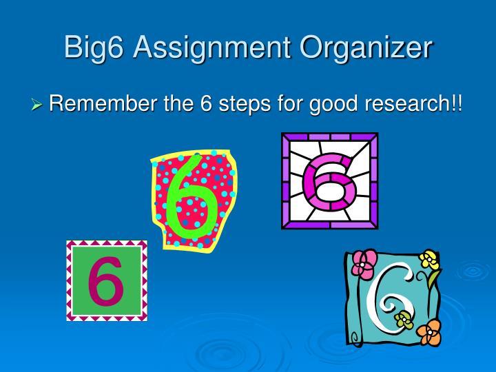 Big6 Assignment Organizer