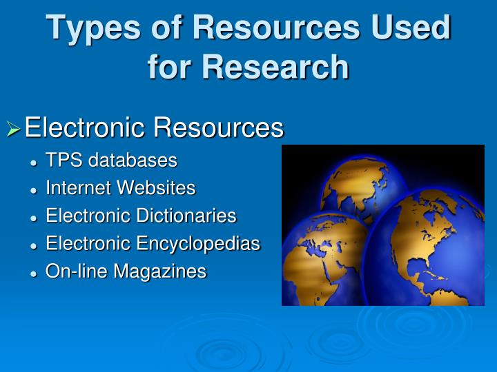 Types of resources used for research1