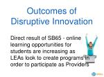 outcomes of disruptive innovation