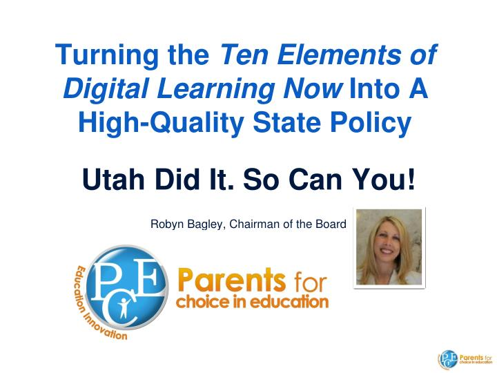 turning the ten elements of digital learning now into a high quality state policy
