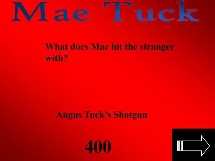 Mae Tuck