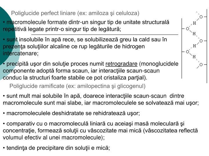 Poliglucide perfect liniare (ex: amiloza şi celuloza)