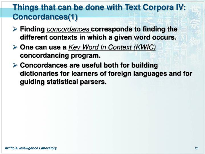 Things that can be done with Text Corpora IV: Concordances(1)