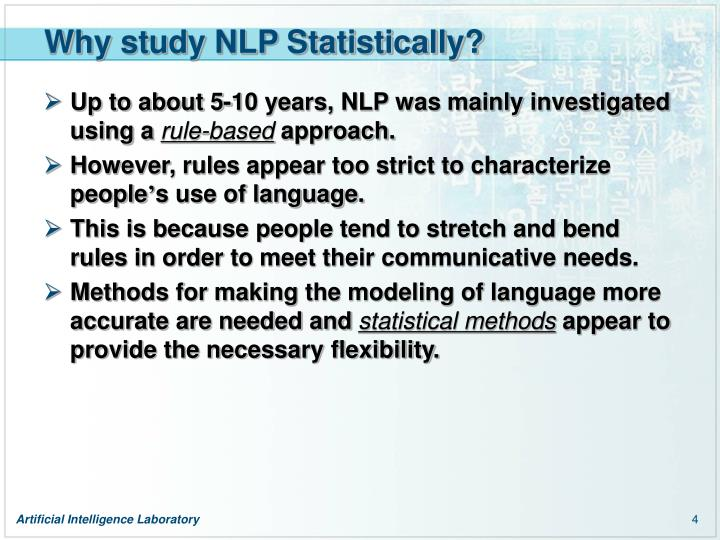 Why study NLP Statistically?
