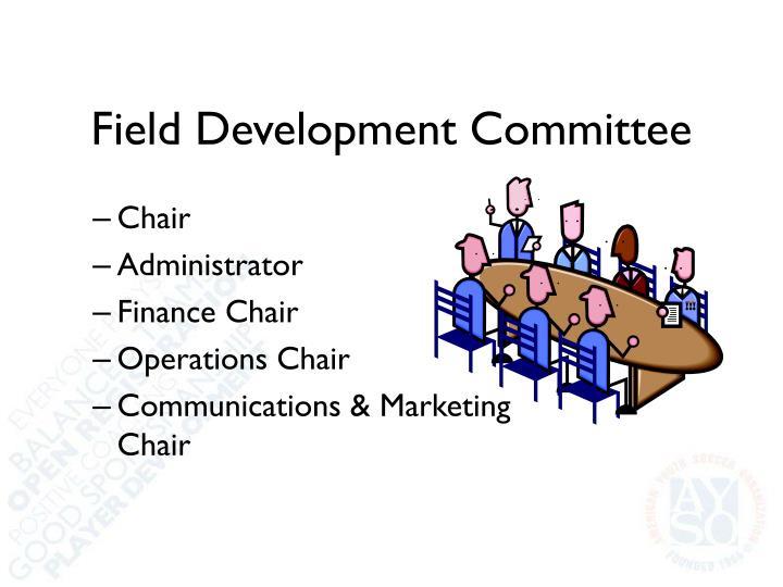 Field Development Committee