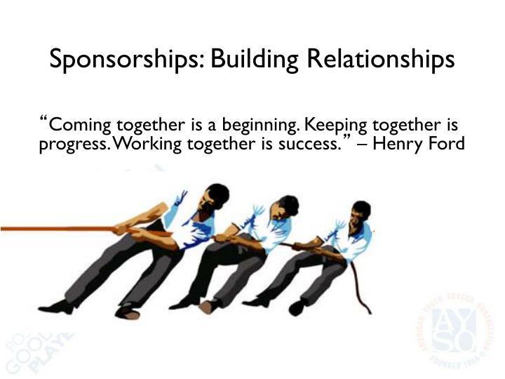 Sponsorships: Building Relationships
