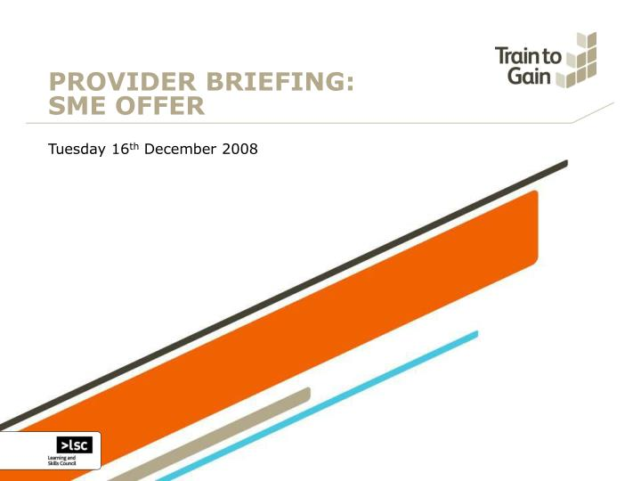 Provider briefing sme offer