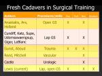 fresh cadavers in surgical training1
