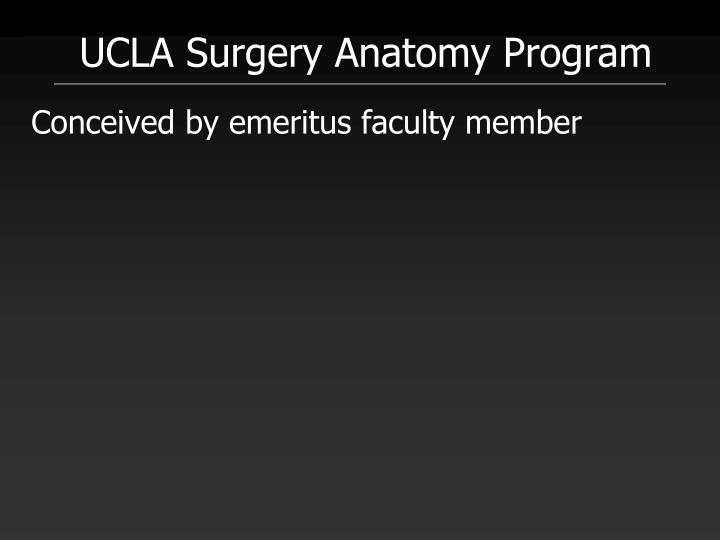 UCLA Surgery Anatomy Program
