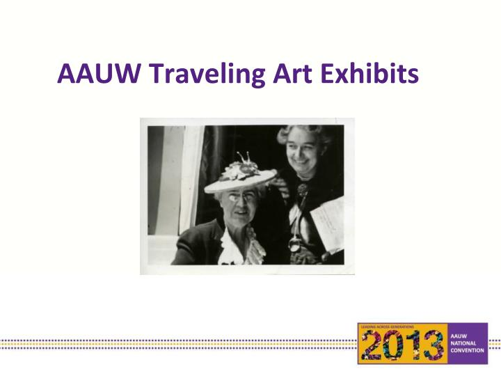 AAUW Traveling Art Exhibits