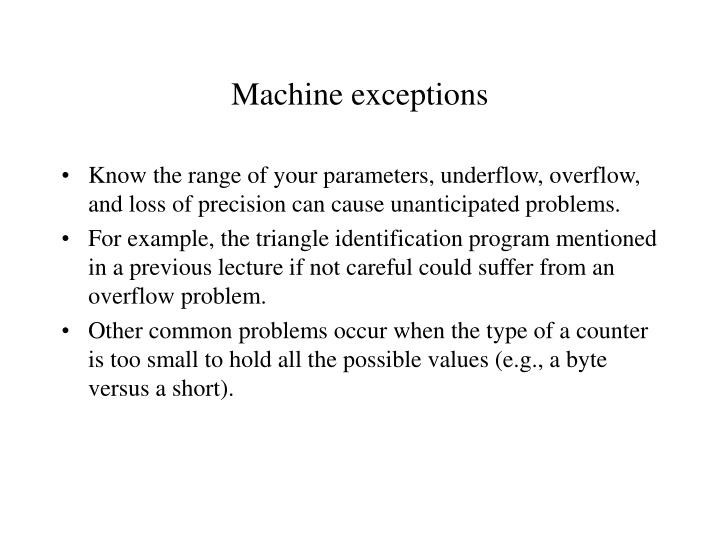 Machine exceptions