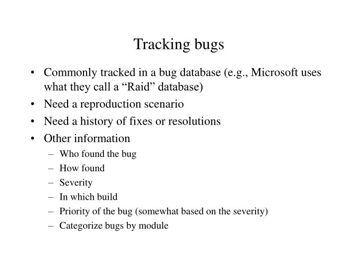 Tracking bugs
