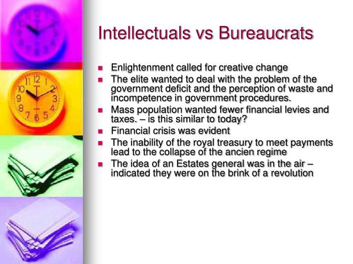 Intellectuals vs Bureaucrats