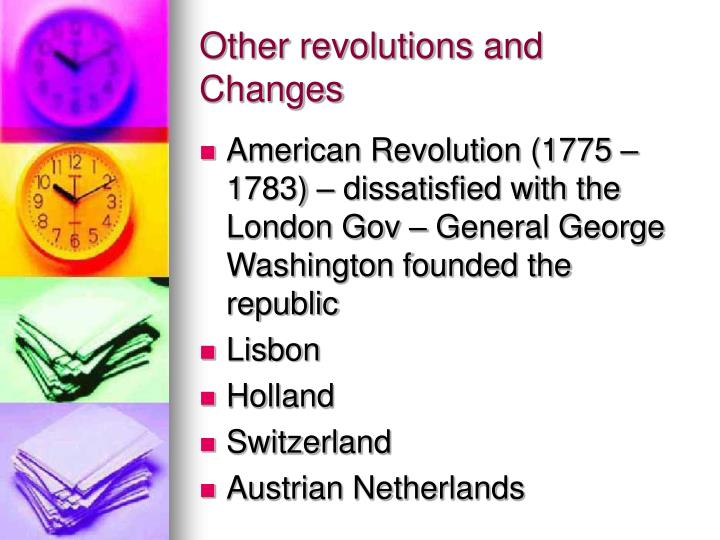 Other revolutions and changes