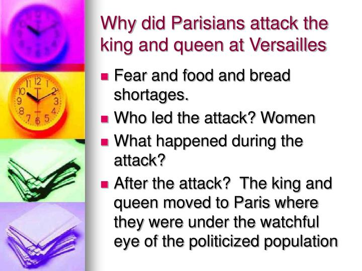 Why did Parisians attack the king and queen at Versailles