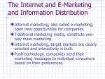the internet and e marketing and information distribution