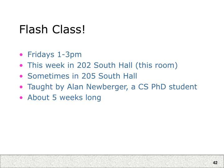 Flash Class!