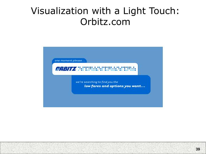 Visualization with a Light Touch:
