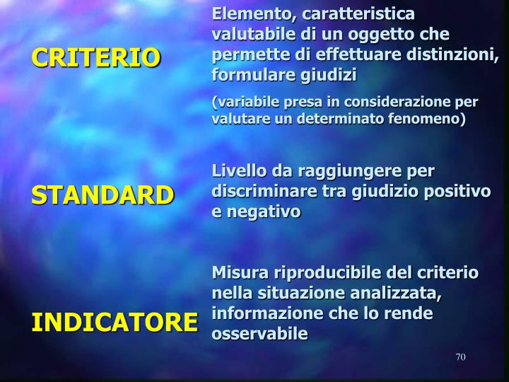 Elemento, caratteristica valutabile di un oggetto che permette di effettuare distinzioni, formulare giudizi