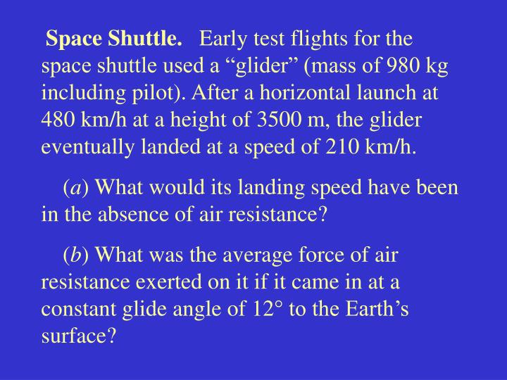 Space Shuttle.