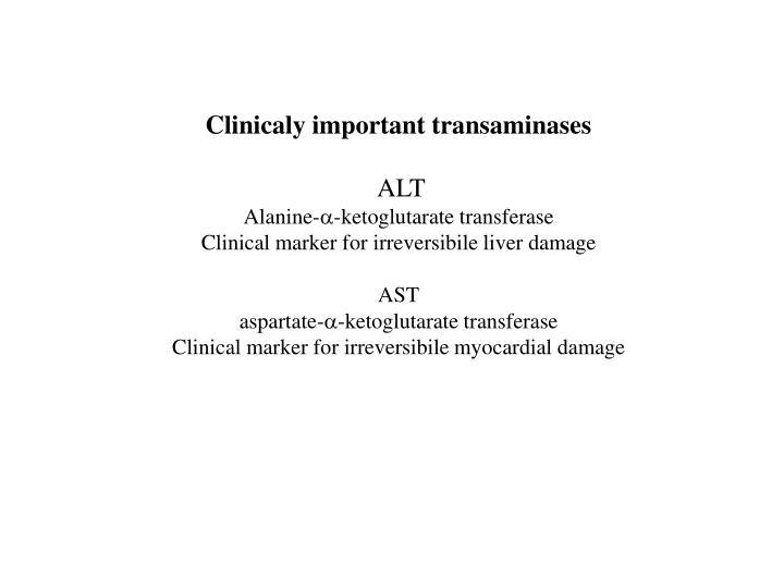 Clinicaly important transaminases