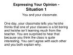 expressing your opinion situation 1