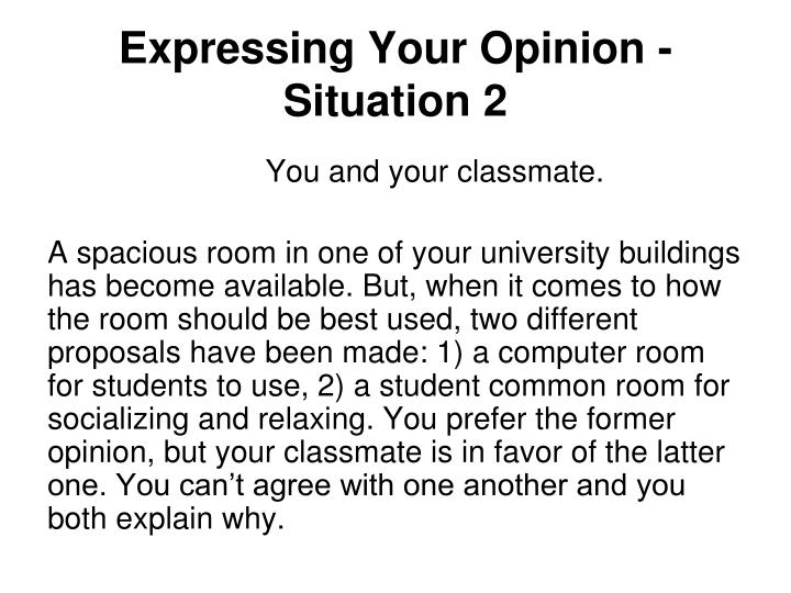 Expressing Your Opinion - Situation 2