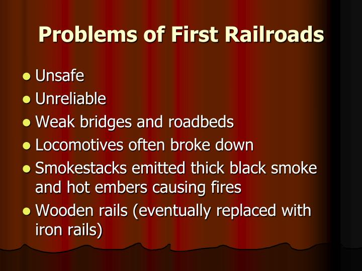 Problems of First Railroads