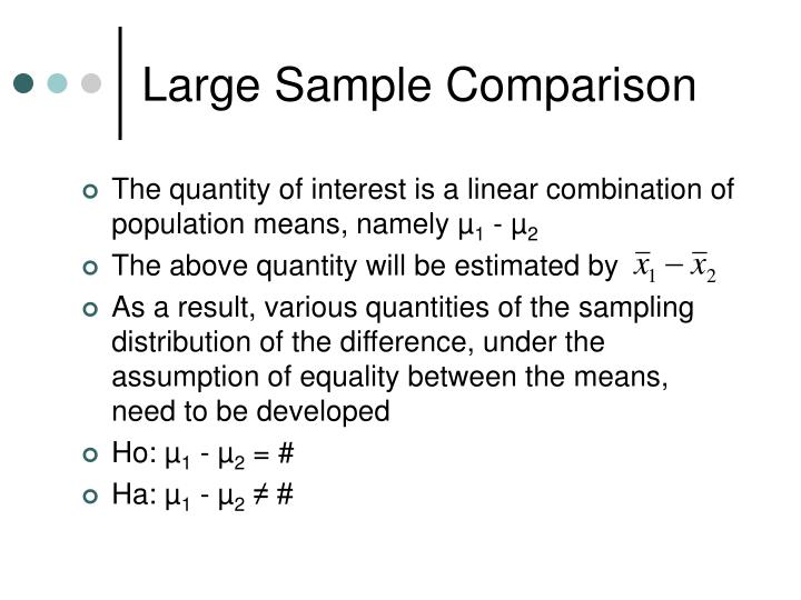Large Sample Comparison